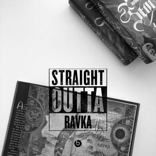 Straight Outta Ravka